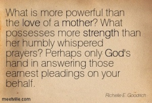 Quotation-Richelle-E-Goodrich-strength-love-god-motherhood-mom-mother-Meetville-Quotes-223792